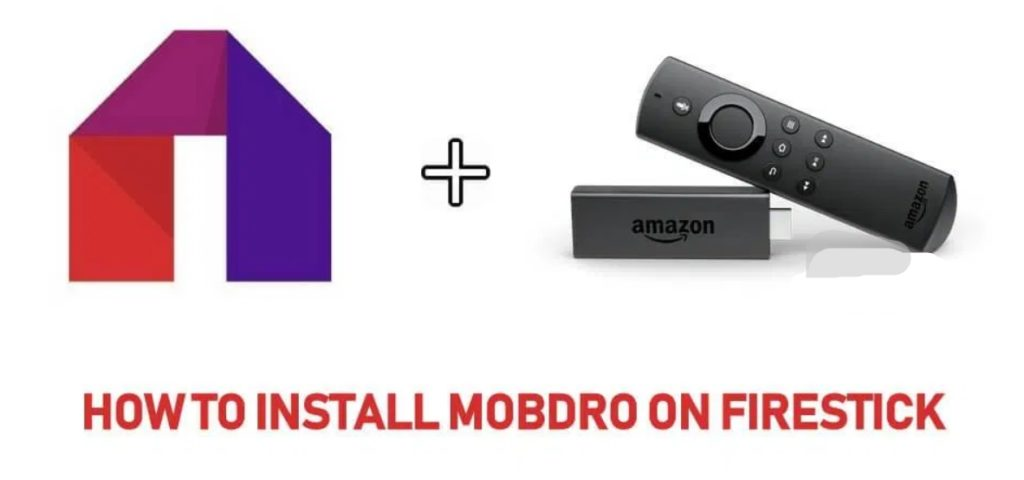 Mobdro For Firestick